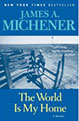 The World is my Home, Michener