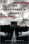 The Locktenders House