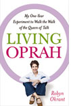 Living Oprah by Robyn Okrant